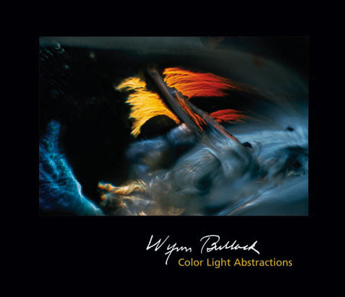 Wynn Bullock: Color Lght Abstractions book cover